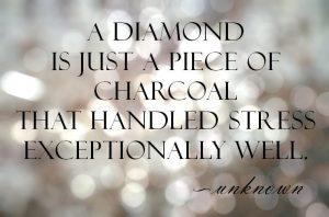 diamond-stress-quote